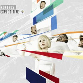 "KONTRUST: neues Album ""Explositive"""