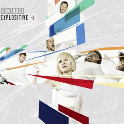 """KONTRUST: neues Album """"Explositive"""""""