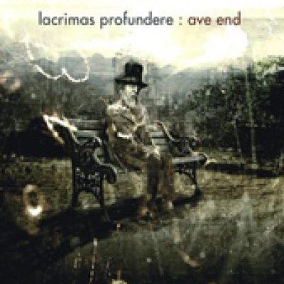 LACRIMAS PROFUNDERE: Ave End