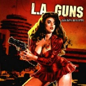 L.A. GUNS: Golden Bullets