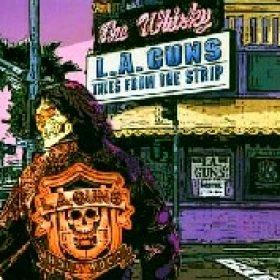 L.A. GUNS: Tales From The Strip