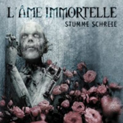 L´ÂME IMMORTELLE: Stumme Schreie (Single)