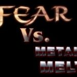 LANFEAR vs. METAL MENTAL MELTDOWN