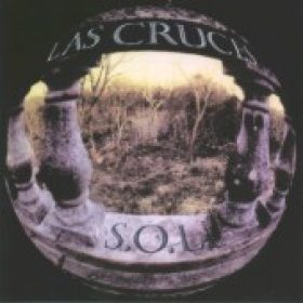 LAS CRUCES: S.O.L. (Re-Release)