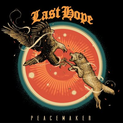 "LAST HOPE: neues Album ""Peacemaker"""