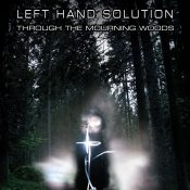 left-hand-solution_through-the-mourning-woods
