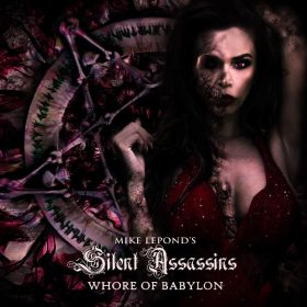 "MIKE LEPOND´S SILENT ASSASSINS: drittes Album ""Whore Of Babylon"""