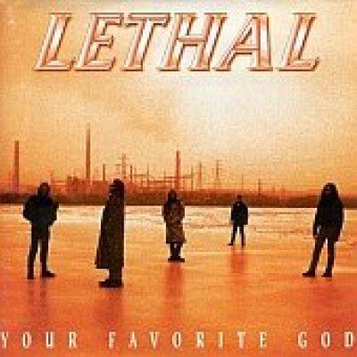LETHAL: Your Favorite God