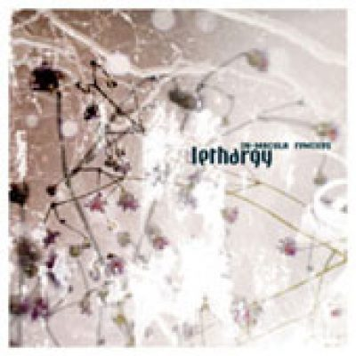 LETHARGY: In Macula (Remixes)