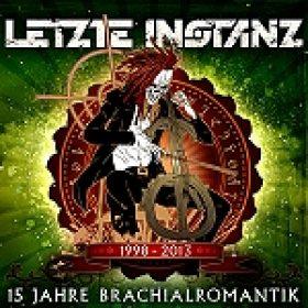 """LETZTE INSTANZ: """"15 Jahre Brachialromantik"""" – Best-Of-Album im August"""