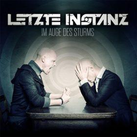 """LETZTE INSTANZ: neues Album  """"Im Auge des Sturms"""""""