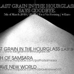 LAST GRAIN IN THE HOURGLASS, PATH OF SAMSARA, GRAVE NEW WORLD: Freising, Vis-á-Vis, 05.03.2010