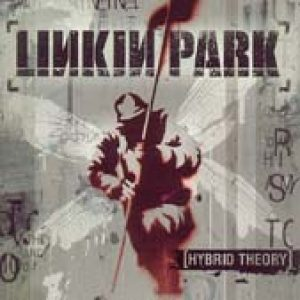 LINKIN PARK: Hybrid Theory