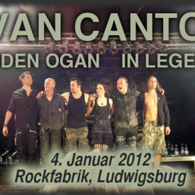 VAN CANTO, ORDEN ORGAN, IN LEGEND: Rockfabrik, Ludwigsburg, 04.01.2012