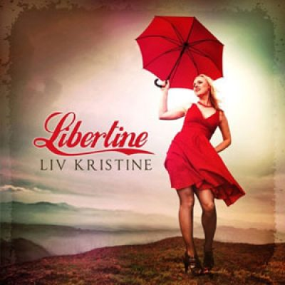 LIV KRISTINE: ´Libertine´ – neues Album