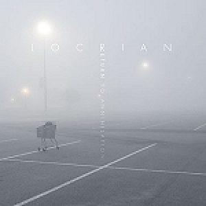 """LOCRIAN: """"Return To Annihilation"""" – Albumstream verfügbar"""
