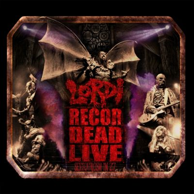 LORDI: Recordead Live – Sextourcism In Z7