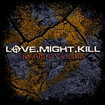 "LOVE.MIGHT.KILL: ""10 Mighty Killers"" – Download-Compilation im März"