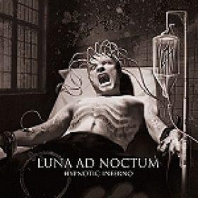 """LUNA AD NOCTUM: """"Hypnotic Inferno"""" – Hörproben zum Album"""