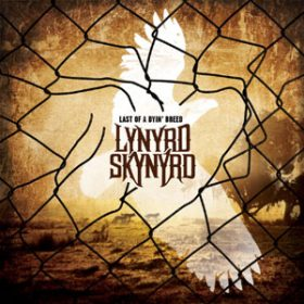 LYNYRD SKYNYRD: Cover vom ´ Last Of A Dyin´ Breed´