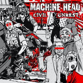 "MACHINE HEAD:  neue Single ""Civil Unrest"" mit 2 Songs"