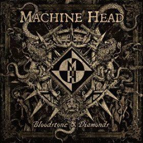"MACHINE HEAD:  Track-by-Track zu ""Bloodstone & Diamonds"""