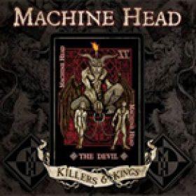 "MACHINE HEAD: Single ""Killers & Kings"""