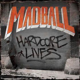 """MADBALL zeigen Cover & Tracklist ihres neuen Albums """"Hardcore Lives"""""""