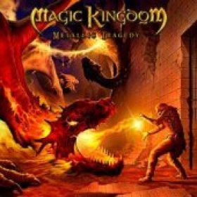 MAGIC KINGDOM: Metallic Tragedy