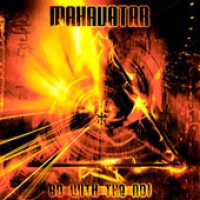 MAHAVATAR: Go With The No!