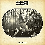 "MAMMOTH MAMMOTH: ""Volume III – Hell´s Likely"" – Video zu ""Go"""