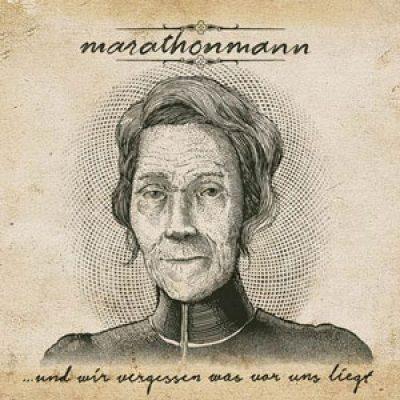 """MARATHONMANN: Songs vom neuen Album  """"…und wir vergessen was vor uns liegt"""" online"""