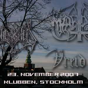 MARDUK, UNLEASHED, VREID: Stockholm, Klubben, 23.11.2007