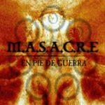 M.A.S.A.C.R.E.: En pie de guerra [Eigenproduktion]