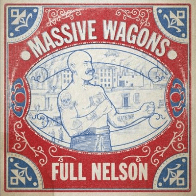 MASSIVE WAGONS: Full Nelson