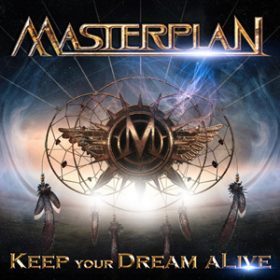 """MASTERPLAN: Song von """"Keep Your Dream Alive"""" online"""
