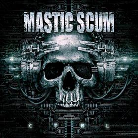 MASTIC SCUM: Details zum Album ´C T R L´