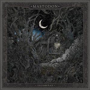 MASTODON: Cold Dark Place