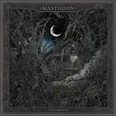 MASTODON: Cold Dark Place