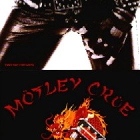 MÖTLEY CRÜE: Too Fast For Love / New Tattoo (Re-Releases)