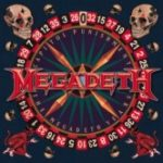 MEGADETH Capitol Punishment…The Megadeth Years