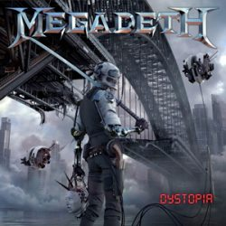 "MEGADETH: Album ""Dystopia"" & Single ""The Threat Is Real"""