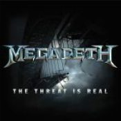 """MEGADETH: Single """"The Threat Is Real"""""""