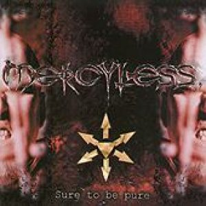 MERCYLESS: Sure To Be Pure