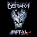 DESTRUCTION: Metal Discharge