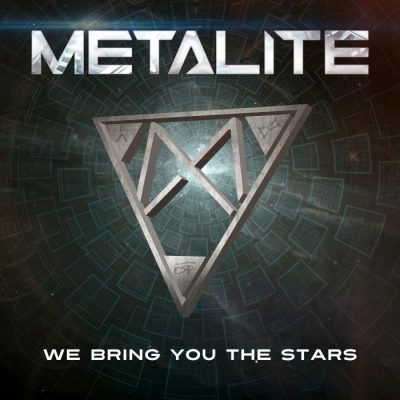 "METALITE: neue Modern Melodic Metal Single ""We Bring You The Stars"" als Video"