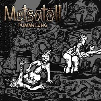 """METSATÖLL: Track und Details zu """"Pummelung""""-EP"""