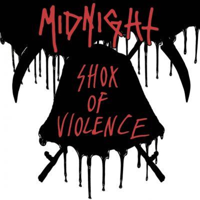 MIDNIGHT: Shox Of Violence