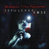 MIDNIGHT CONFIGURATION: Sepulchre Rose