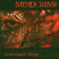MINDCRIME: Tourniquet Sleep